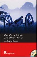 Підручник Pre-intermediate Level : Stories by Ambrose Bierce:  Owl Creek Bridge+ Pack