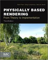Physically Based Rendering, Third Edition: From Theory to Implementation 3rd Edition