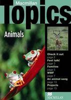 Підручник Macmillan Topics Beginner Plus : Animals