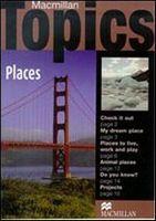Підручник Macmillan Topics Beginner : Places