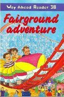 Підручник Way Ahead Rdrs 3b:Fairground Advent