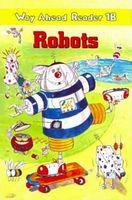 Підручник Way Ahead Rdrs 1b:Robot