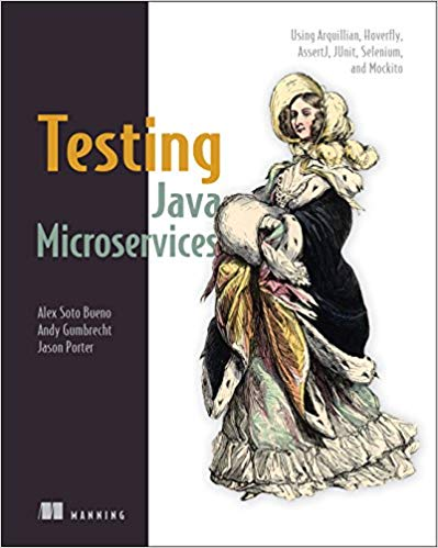 Testing Java Microservices 1st Edition