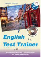 English Test Trainer (A2) Збірник тестів для 8-9 кл.