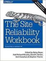 The Site Reliability Workbook: Practical Ways to Implement SRE 1st Edition