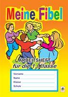 Deutsch. Meine Fibel. Arbeitsheft fuer die 1. Klasse  (до підручн. Скоропад Я.М.)