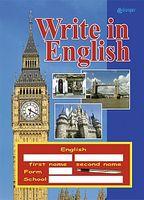 Write in English.Прописи з англійської мови. Зошит для письма з англійської мови.Для дітей дошкільного та мол.шкільного віку.