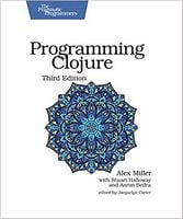 Programming Clojure (The Pragmatic Programmers) 3rd Edition