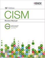 CISM Review Manual, 14th Edition