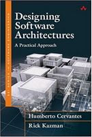 Designing Software Architectures: A Practical Approach (SEI Series in Software Engineering) 1st Edition