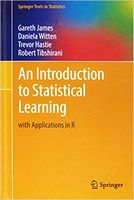 An Introduction to Statistical Learning: with Applications in R (Springer Texts in Statistics) 1st ed.