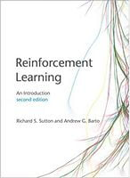 Reinforcement Learning: An Introduction (Adaptive Computation and Machine Learning series) second edition Edition