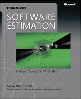 Software Estimation: Demystifying the Black Art (Developer Best Practices)