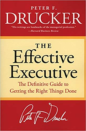 The+Effective+Executive%3A+The+Definitive+Guide+to+Getting+the+Right+Things+Done - фото 1
