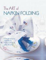 Art of Napkin Folding, The