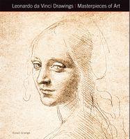 Masterpieces of Art Leonardo Da Vinci Drawings Masterpieces of Art