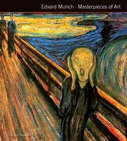 Masterpieces of Art Edvard Munch Masterpieces of Art