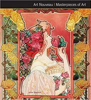 Masterpieces of Art Art Nouveau Masterpieces of Art