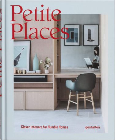 PETITE+PLACES.+CLEVER+INTERIORS+FOR+HUMBLE+HOMES - фото 1