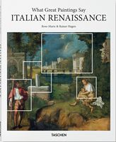 What Great Paintings Say. Renaissance Italy