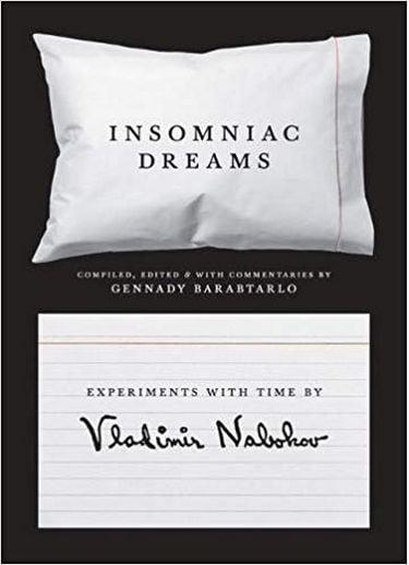 Insomniac+Dreams%3A+Experiments+with+Time+by+Vladimir+Nabokov - фото 1
