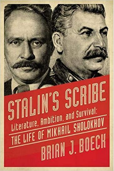 Stalin%27s+Scribe%3A+Literature%2C+Ambition%2C+and+Survival%3A+The+Life+of+Mikhail+Sholokhov - фото 1