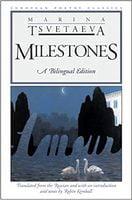 Milestones: A Bilingual Edition (European Poetry Classics)