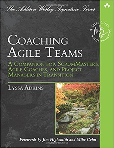 Coaching+Agile+Teams%3A+A+Companion+for+ScrumMasters%2C+Agile+Coaches%2C+and+Project+Managers+in+Transition+%28Addison-Wesley+Signature+Series+%28Cohn%29%29 - фото 1