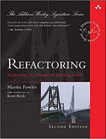Refactoring: Improving the Design of Existing Code (2nd Edition)