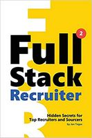Full Stack Recruiter: New Secrets Revealed