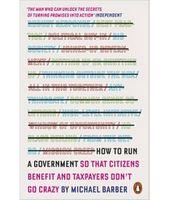 Як керувати урядом. На користь громадян і для спокою платників податків