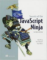 Secrets of the JavaScript Ninja 2nd Edition
