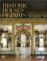 Historic Houses of Paris. Residences of the Ambassadors