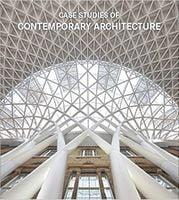 Case Studies of Contemporary Architecture