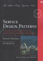 Service Design Patterns: Fundamental Design Solutions for SOAP/WSDL and RESTful Web Services