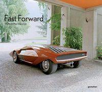 FAST FORWARD THE CARS OF THE FUTURE, THE FUTURE OF CARS