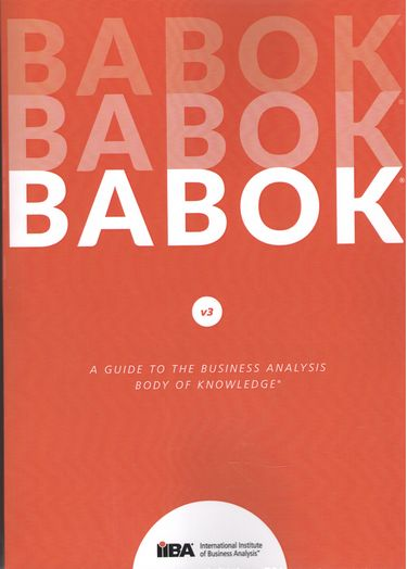 A+Guide+to+the+Business+Analysis+Body+of+Knowledge+%28BABOK+Guide%29 - фото 1