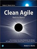 Clean Agile: Back to Basics (Robert C. Martin Series) 1st Edition