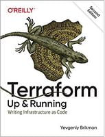 Terraform: Up & Running: Writing Infrastructure as Code 2nd Edition