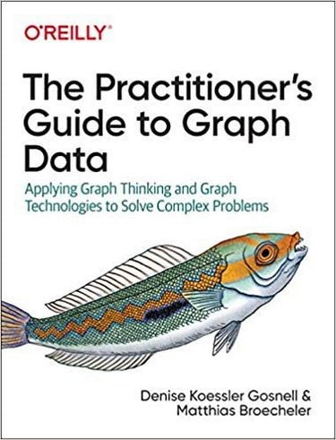The+Practitioner%27s+Guide+to+Graph+Data+1st+Edition - фото 1