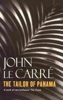 The Tailor of Panama.  John Le Carre