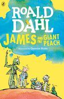 James and the Giant Peach. Roald Dahl