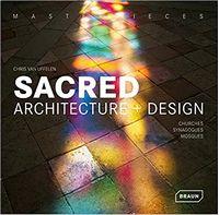 Masterpieces: Sacred Architecture + Design