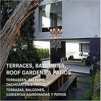 Terraces, Balconies, Roof Gardens