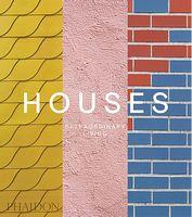 Houses: Extraordinary Living