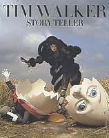 Tim Walker. Story Teller