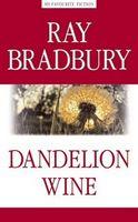 Вино з кульбаб (Dandelion Wine)