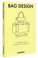 Fashionary Bag Design. A Handbook for Accessories Designers