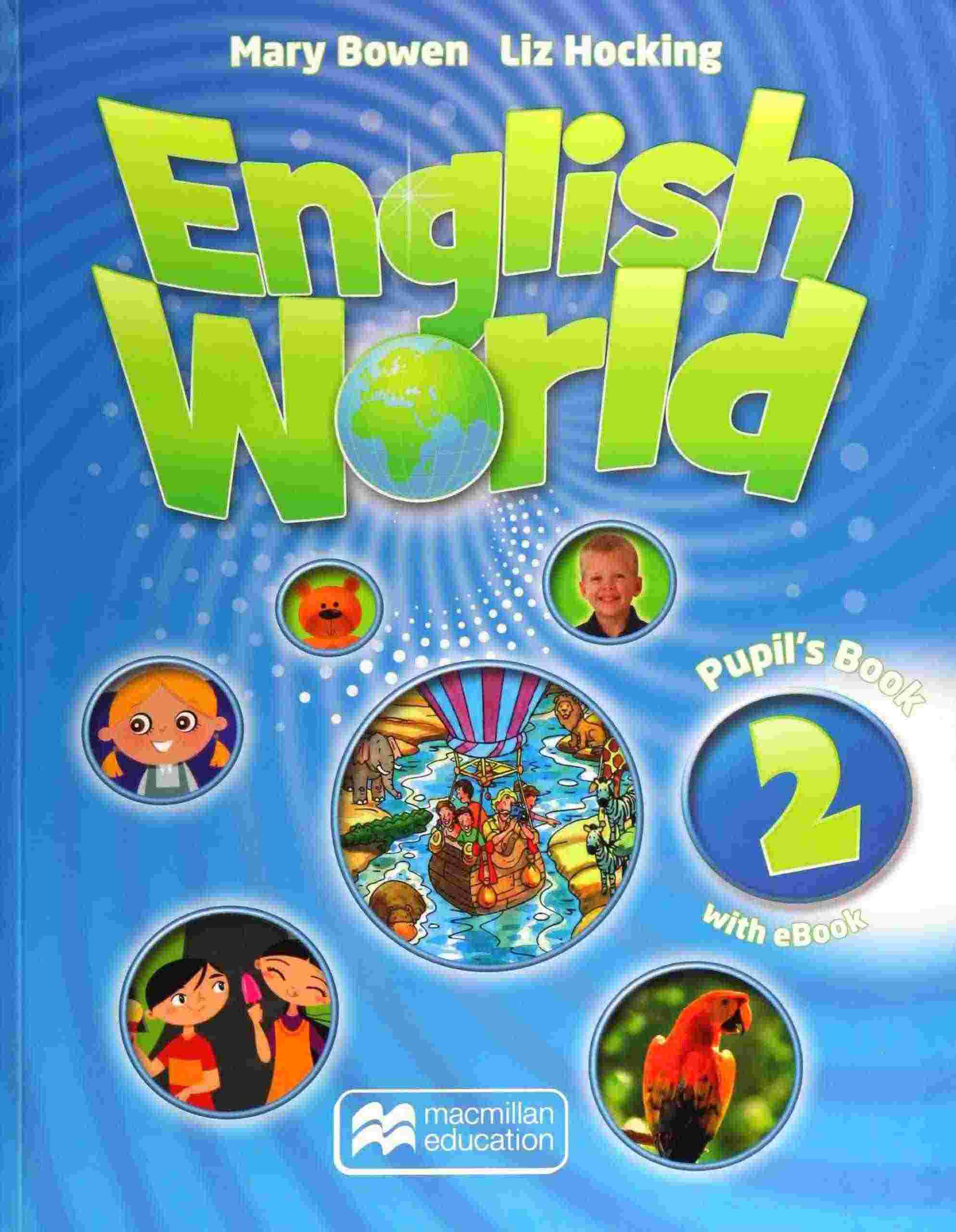 Підручник English World 2 Pupil's Book with Mary Bowen and Liz Hocking Macmillan Publishers