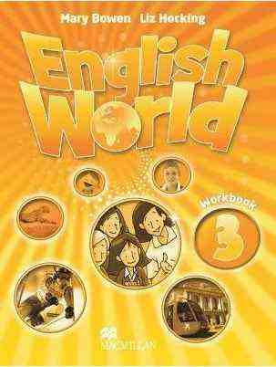 Робочий зошит English World 3 Workbook Mary Bowen and Liz Hocking Macmillan Publishers